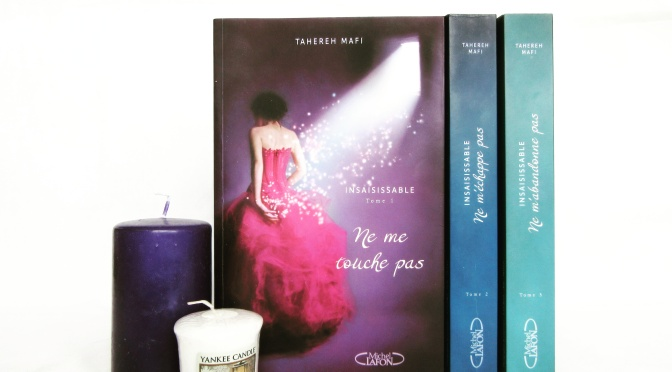 Insaisissable [L'INTEGRALE] – Tahereh Mafi