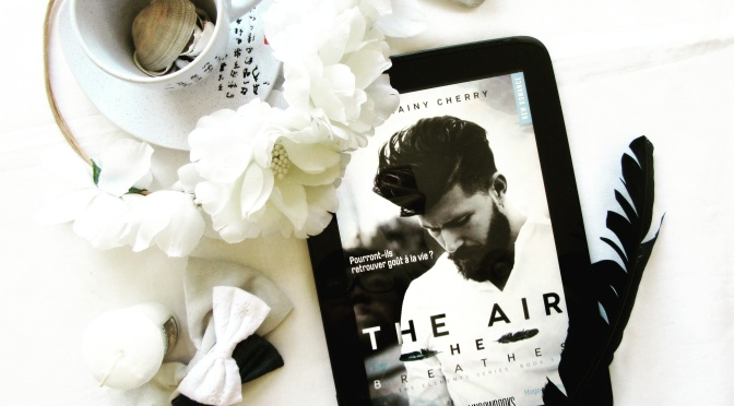 Elements, T1 The Air He Breathes -Brittainy C. Cherry