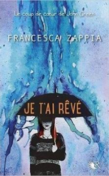 je-tai-reve-francesca-zappia