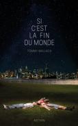si-cest-la-fin-du-monde-tommy-wallach