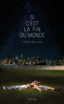si-cest-la-fin-du-monde-tommy-wallach