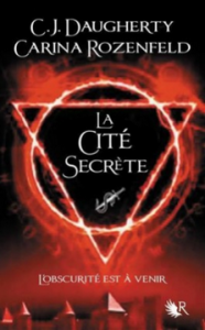 le-feu-secret-t2-la-cite-secrete-carina-rozenfeld-c-j-daugherty