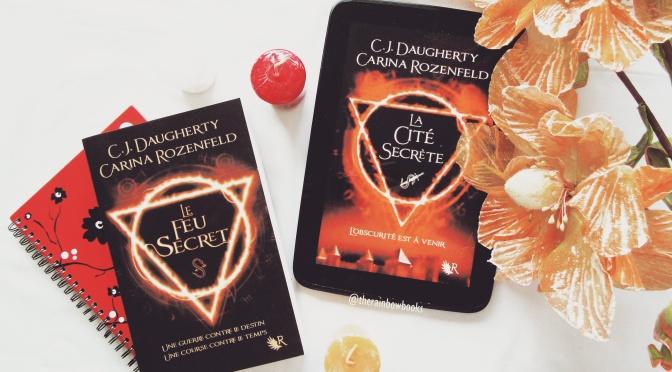 Le Feu Secret, T2 La Cité Secrète – Carina Rozenfeld & CJ Daugherty