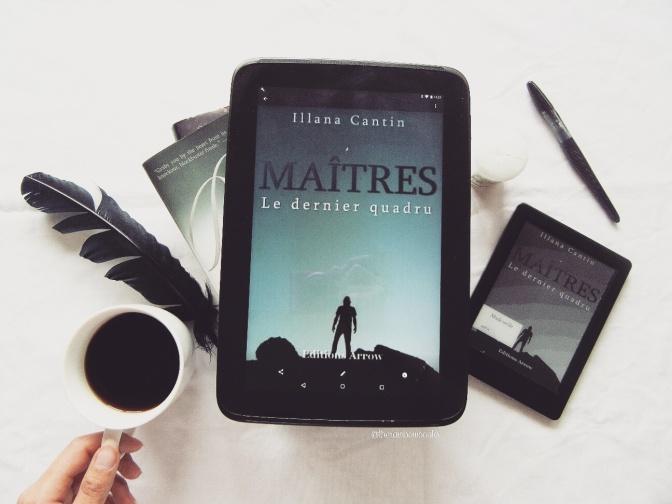 Maîtres, Le dernier Quadru – Illana Cantin