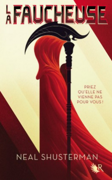 la-faucheuse-t1-futur-parfait-neal-shusterman