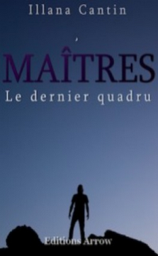 maitres-le-dernier-quadru-illana-cantin