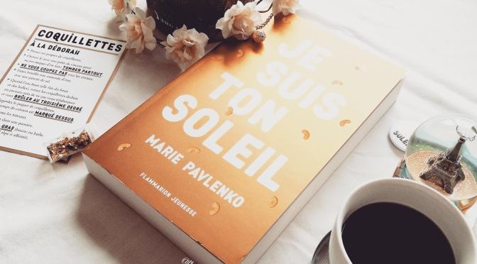 Je Suis Ton Soleil – Marie Pavlenko