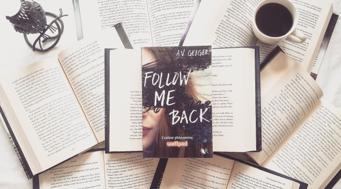 Follow Me Back, T1 – A.V. Geiger
