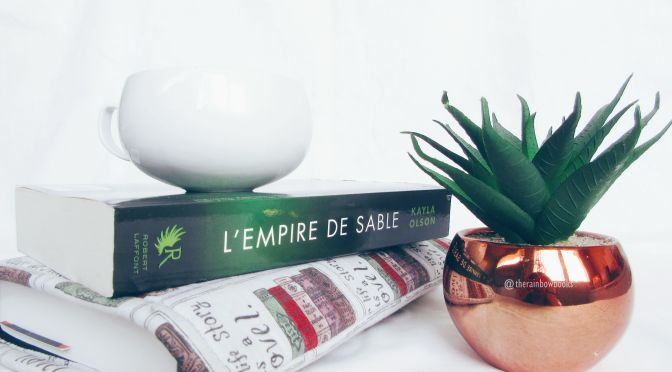 L'empire de sable – Kayla Olson