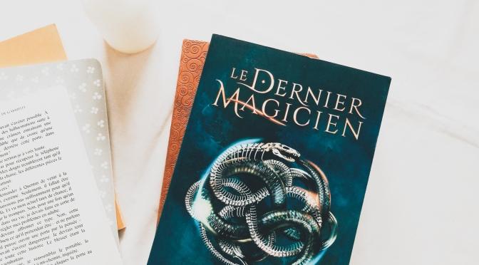Le dernier magicien, T1 L'Ars Arcana – Lisa Maxwell